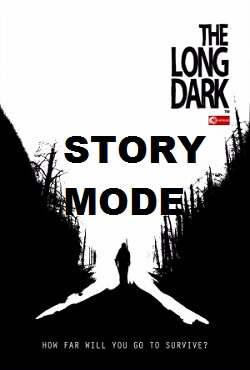 The Long Dark Story Mode