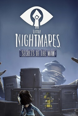 Little Nightmares Secrets of The Maw